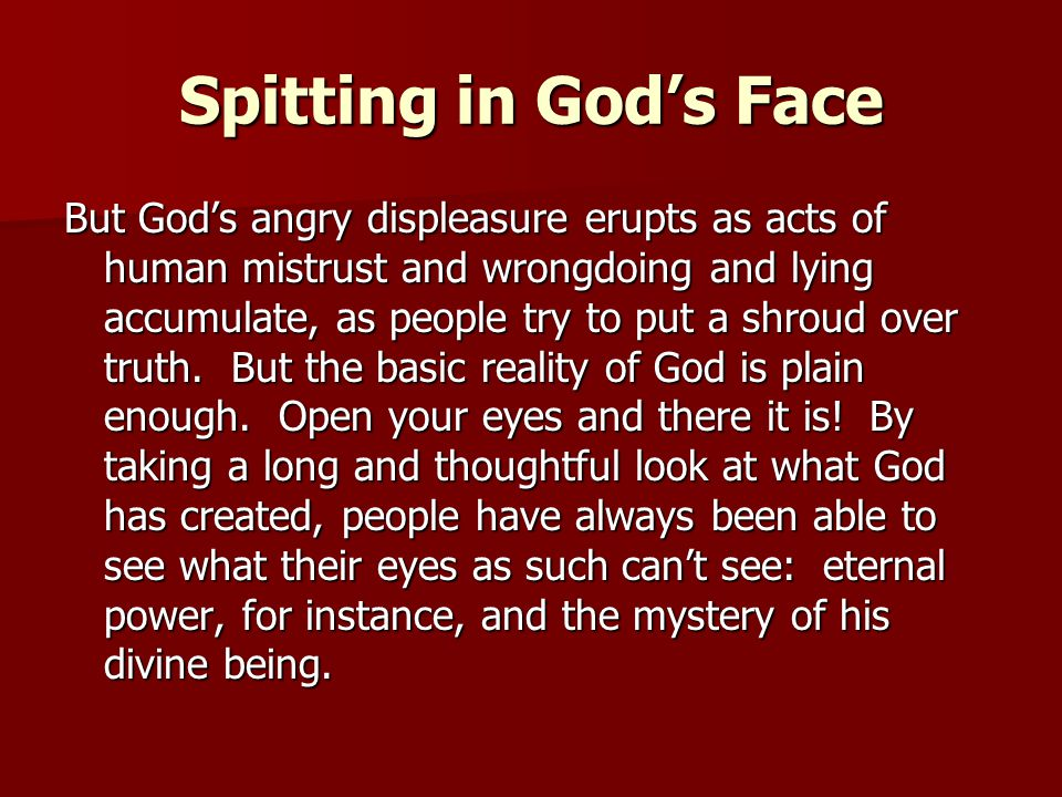 Spitting in God's Face
