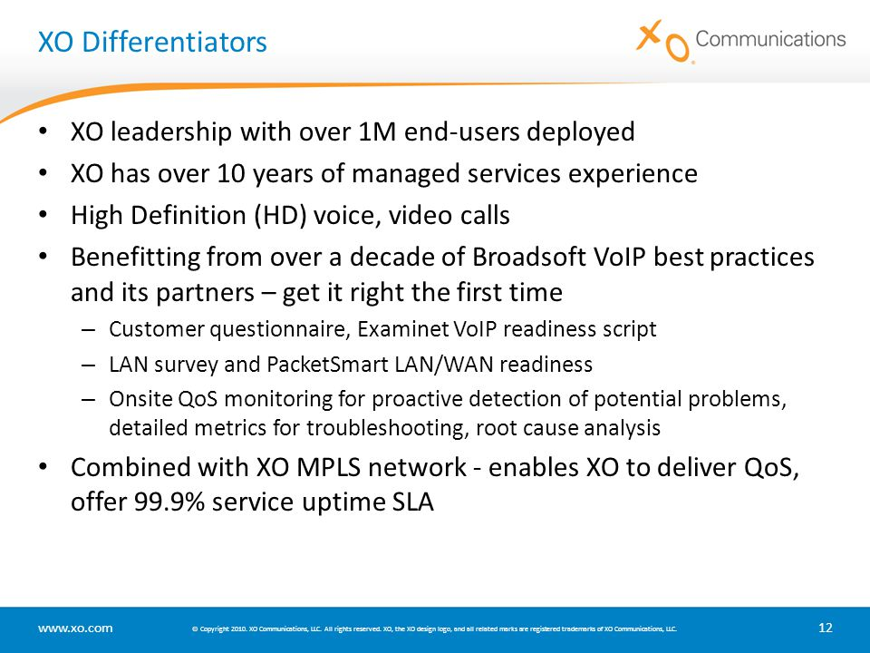 XO Differentiators XO leadership with over 1M end-users deployed