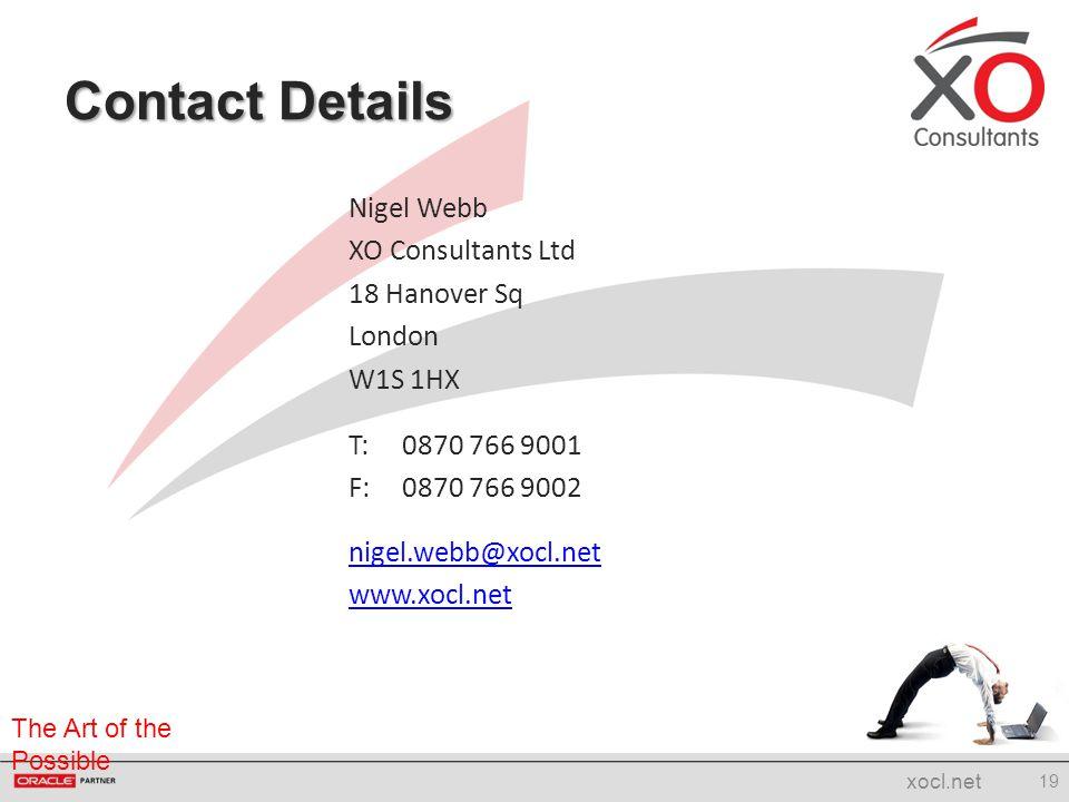 Contact Details Nigel Webb XO Consultants Ltd 18 Hanover Sq London