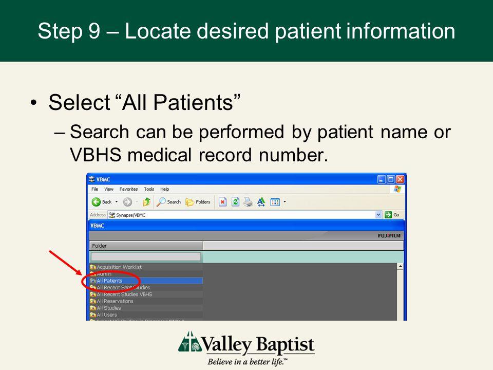 Step 9 – Locate desired patient information