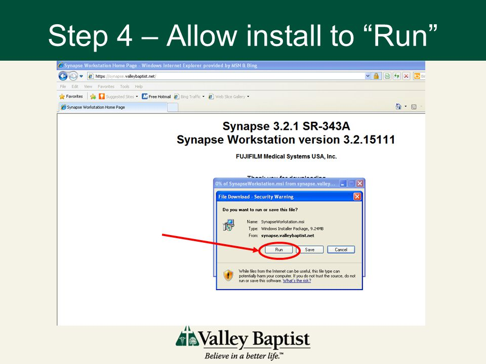 Step 4 – Allow install to Run