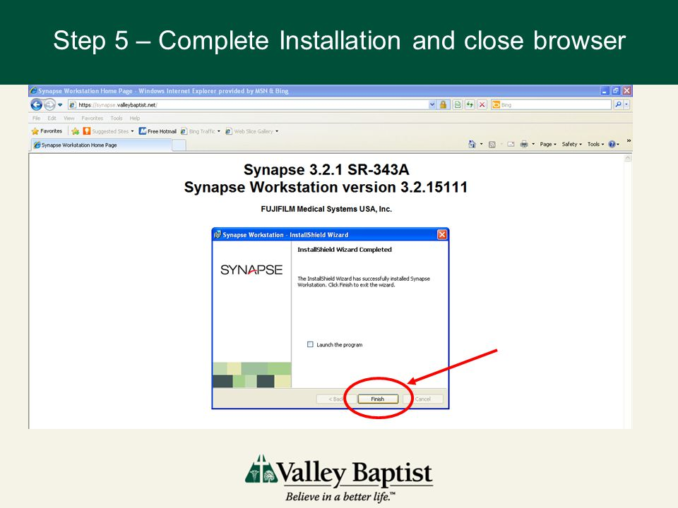 Step 5 – Complete Installation and close browser