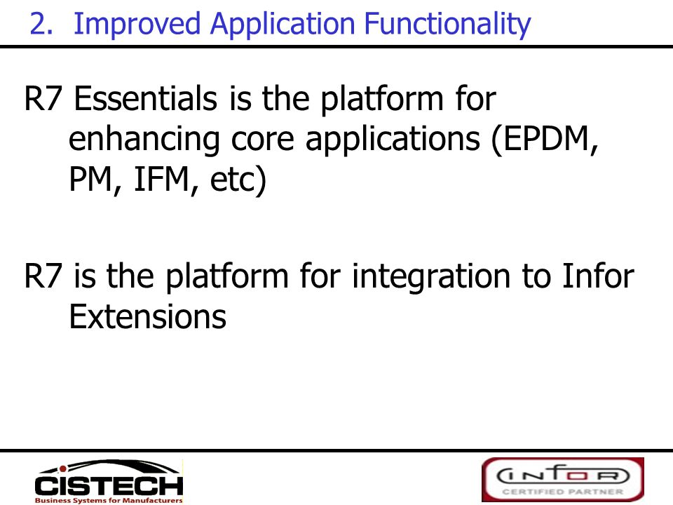 2. Improved Application Functionality