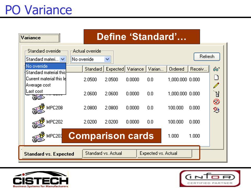 PO Variance Define 'Standard'… Comparison cards
