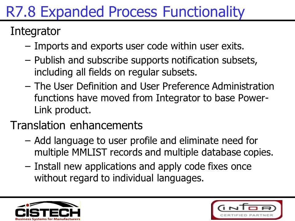 R7.8 Expanded Process Functionality