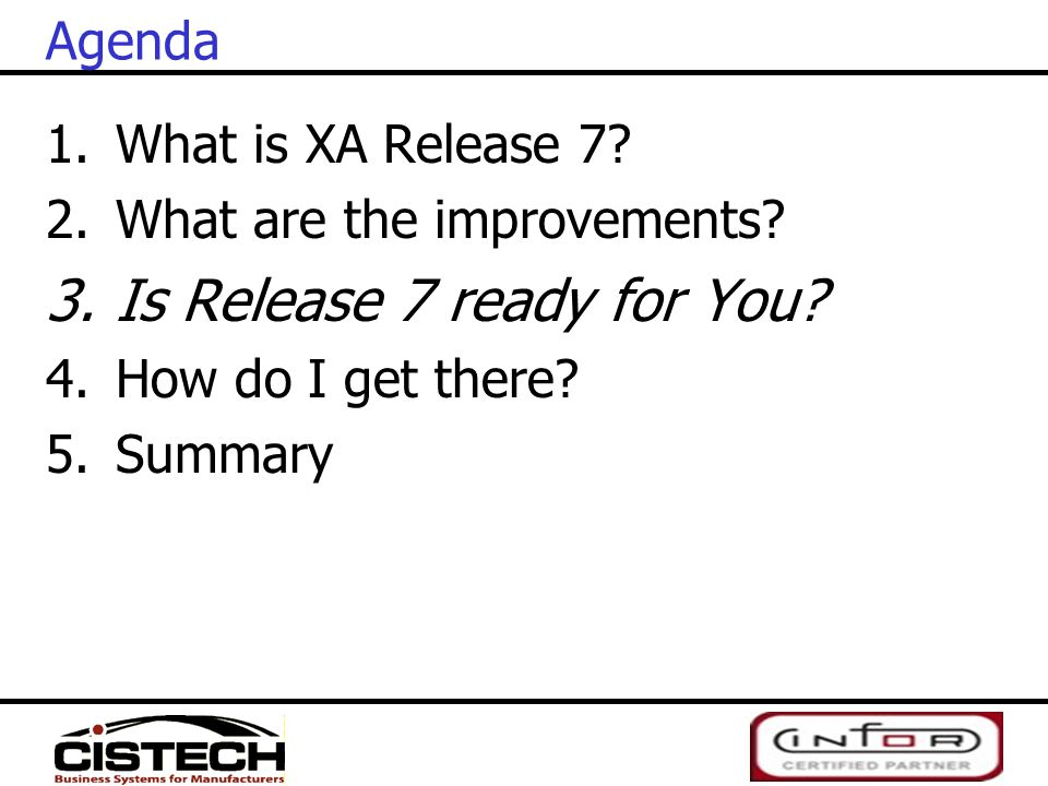 Is Release 7 ready for You