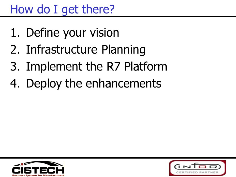How do I get there. Define your vision. Infrastructure Planning.