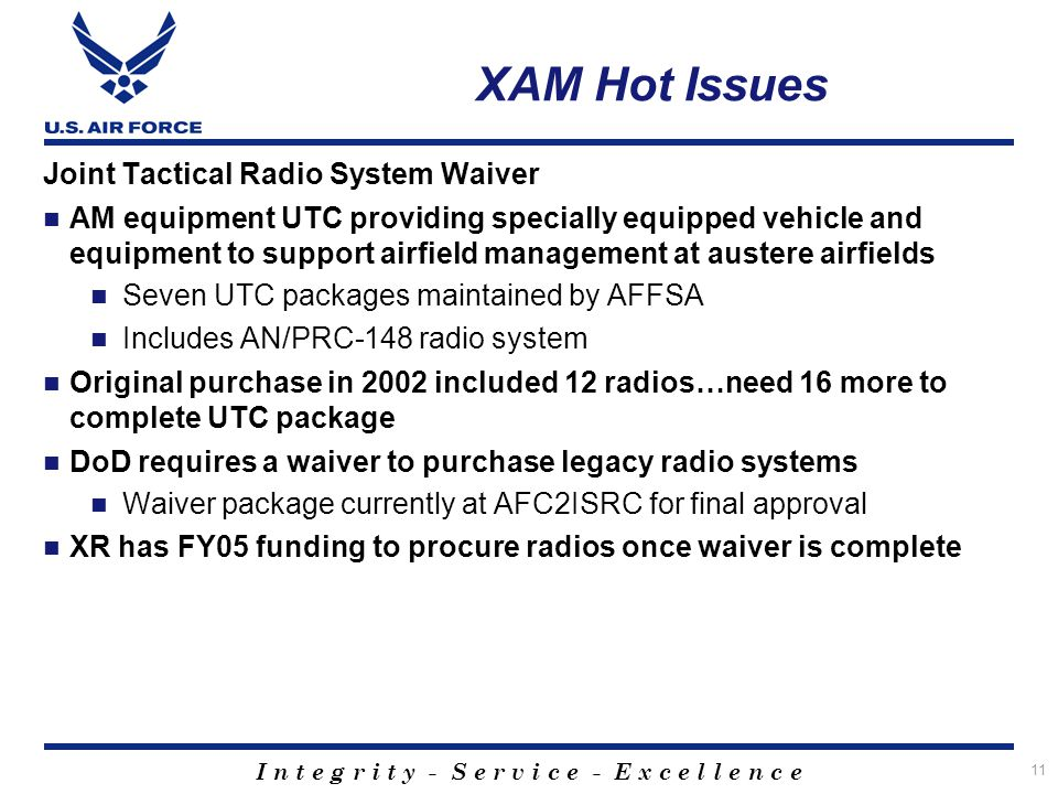XAM Hot Issues Joint Tactical Radio System Waiver