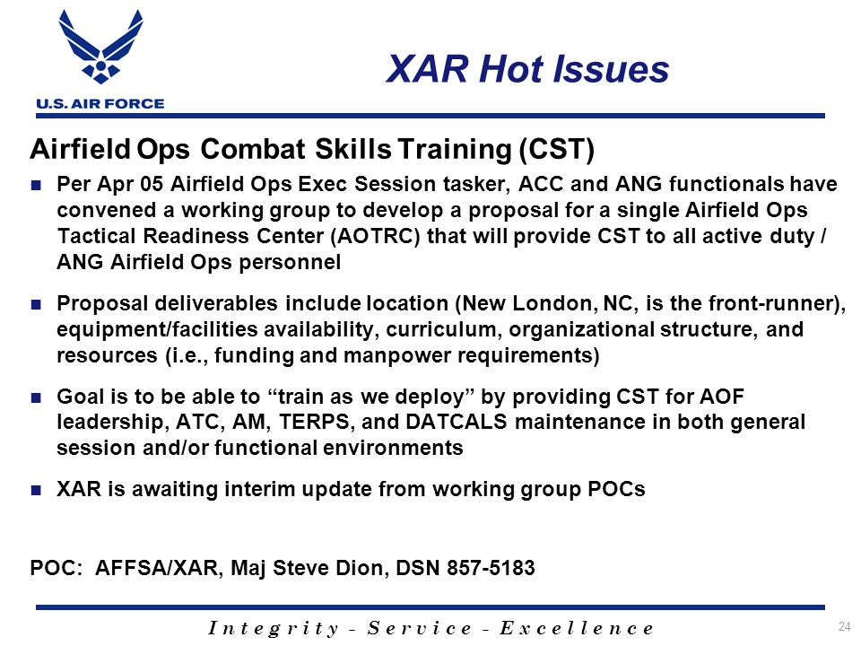 XAR Hot Issues Airfield Ops Combat Skills Training (CST)