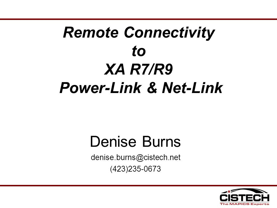 Remote Connectivity to XA R7/R9 Power-Link & Net-Link