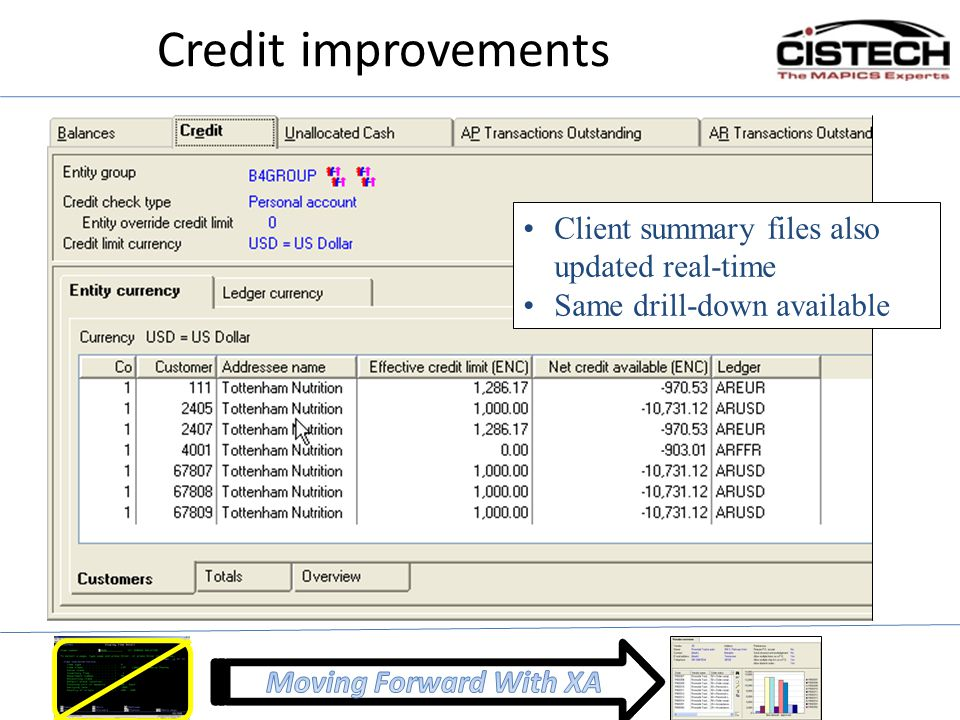 Credit improvements Client summary files also updated real-time