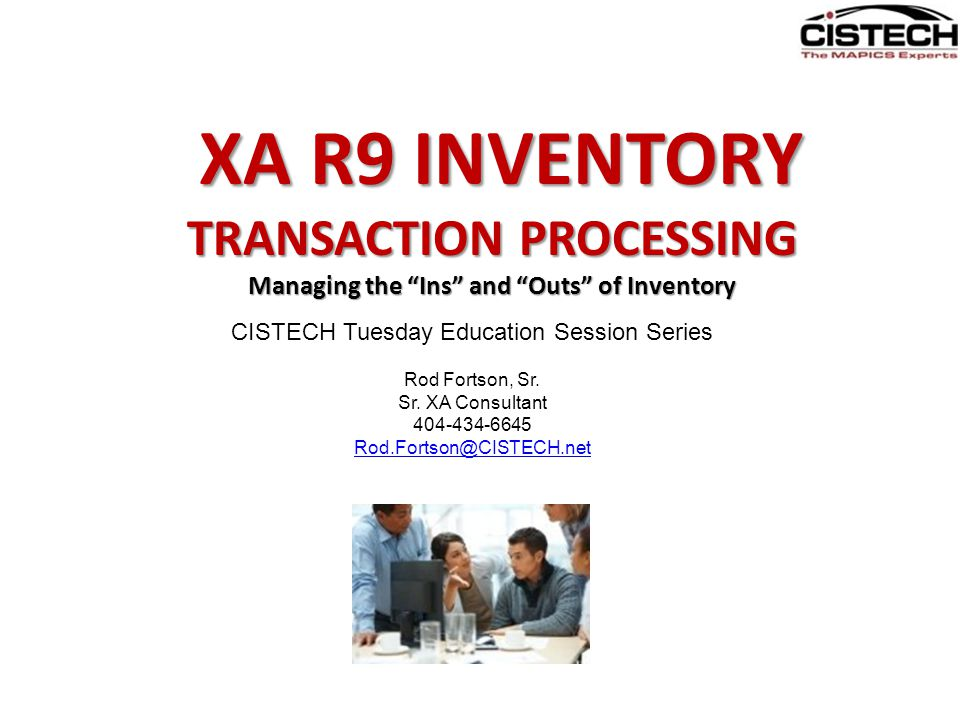 TRANSACTION PROCESSING Managing the Ins and Outs of Inventory