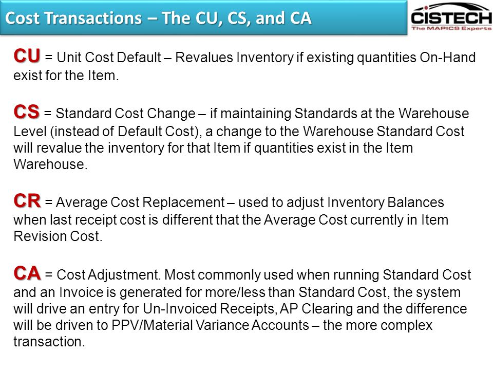 Cost Transactions – The CU, CS, and CA