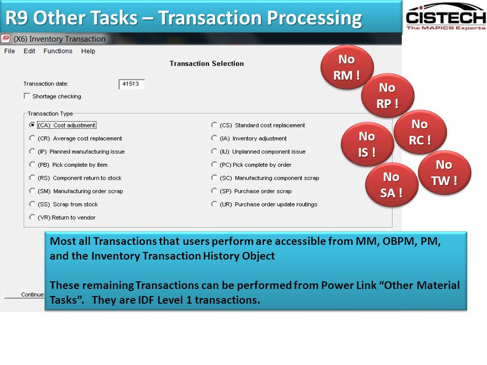 R9 Other Tasks – Transaction Processing