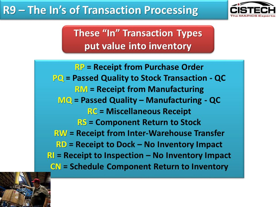 R9 – The In's of Transaction Processing