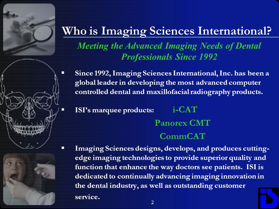 Who is Imaging Sciences International