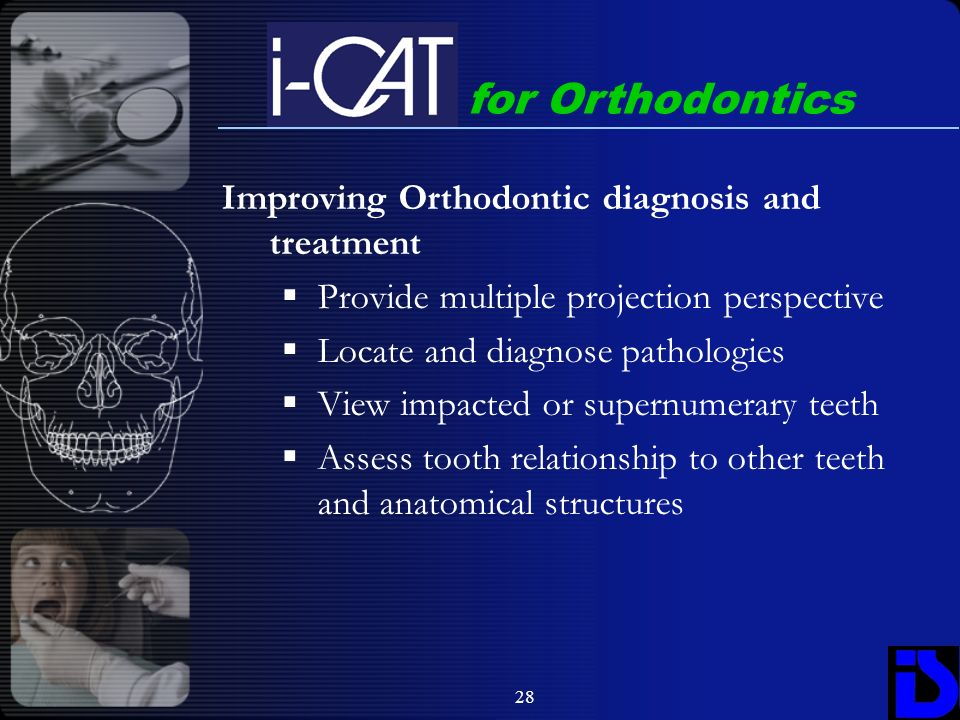for Orthodontics Improving Orthodontic diagnosis and treatment