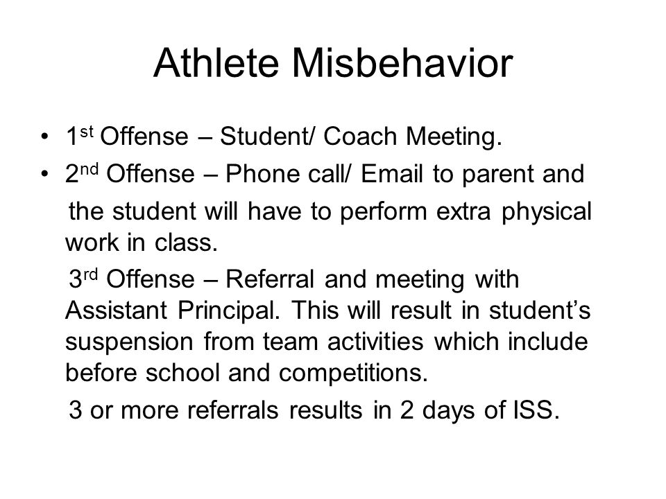 Athlete Misbehavior 1st Offense – Student/ Coach Meeting.