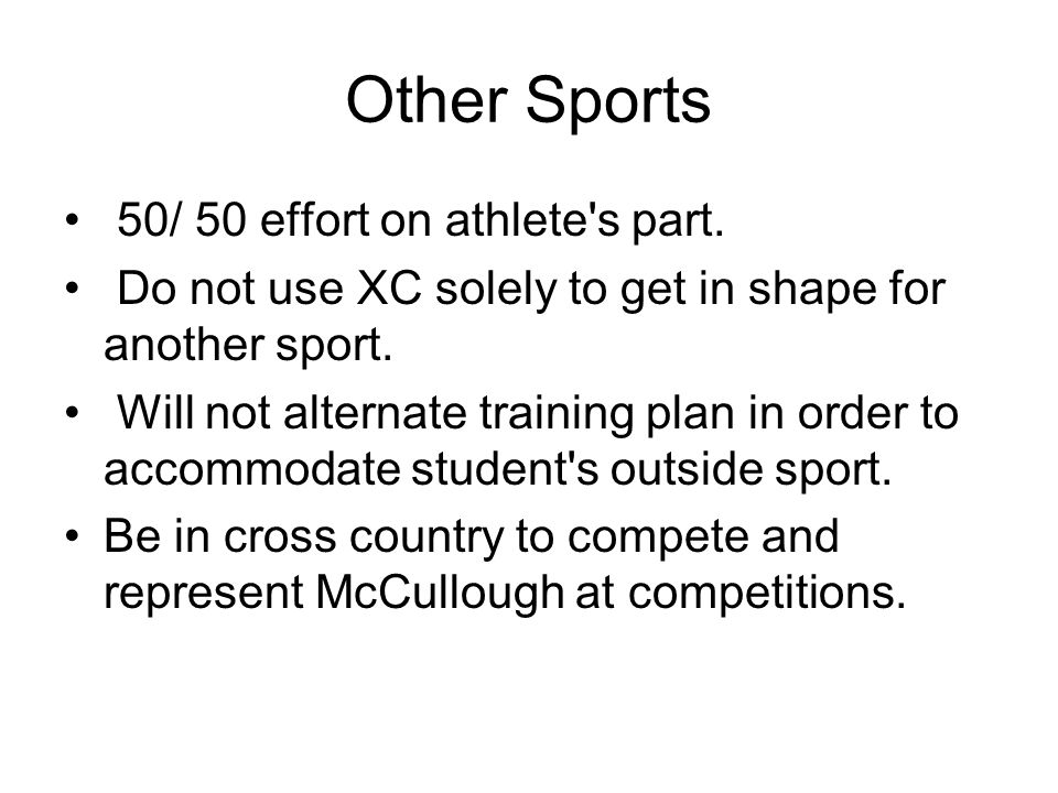 Other Sports 50/ 50 effort on athlete s part.