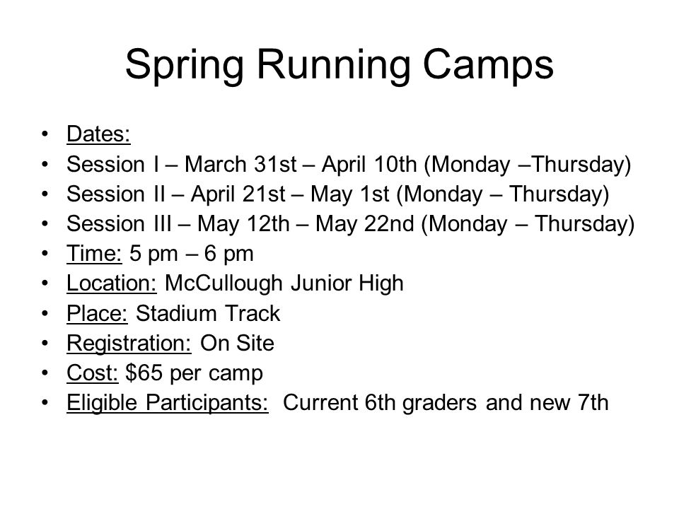 Spring Running Camps Dates: