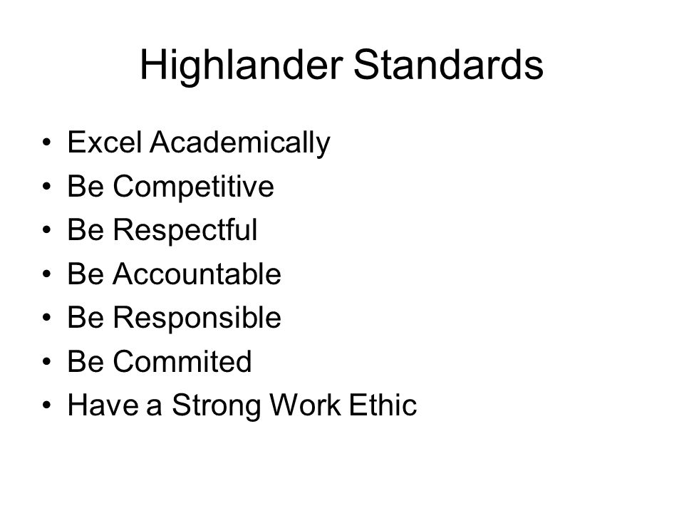 Highlander Standards Excel Academically Be Competitive Be Respectful