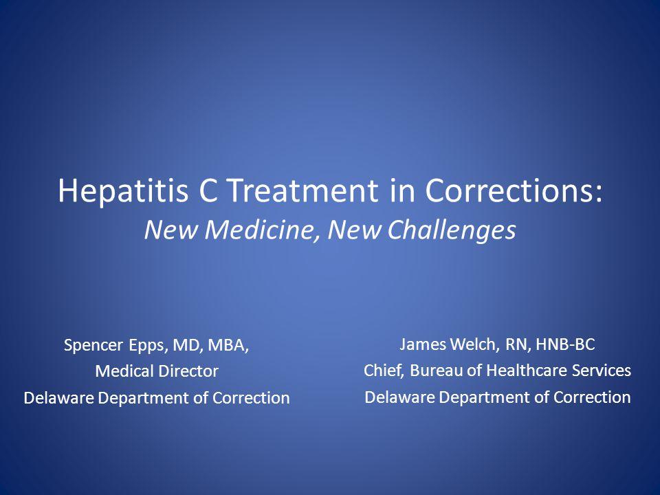 Hepatitis C Treatment in Corrections: New Medicine, New Challenges