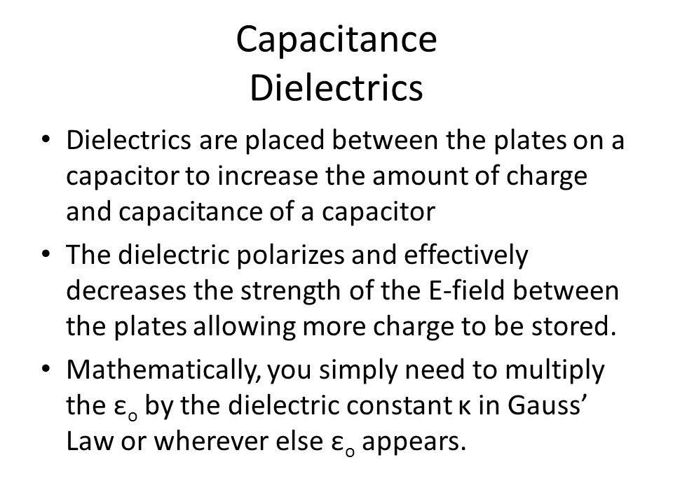 Capacitance Dielectrics