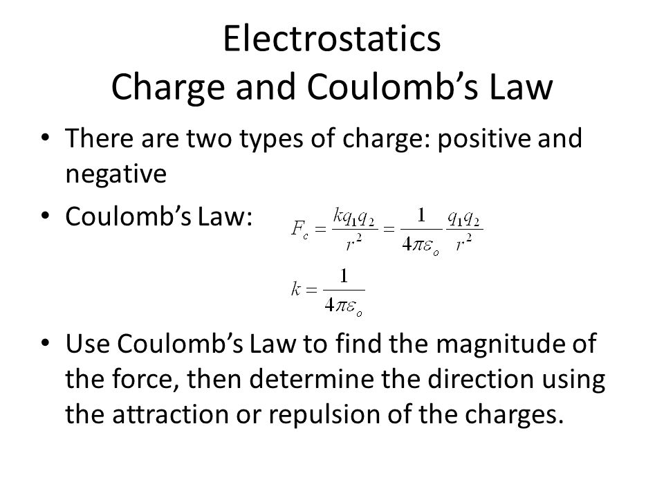 Electrostatics Charge and Coulomb's Law