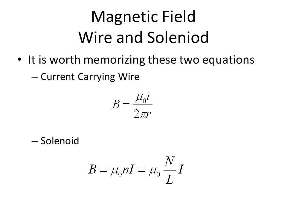 Magnetic Field Wire and Soleniod