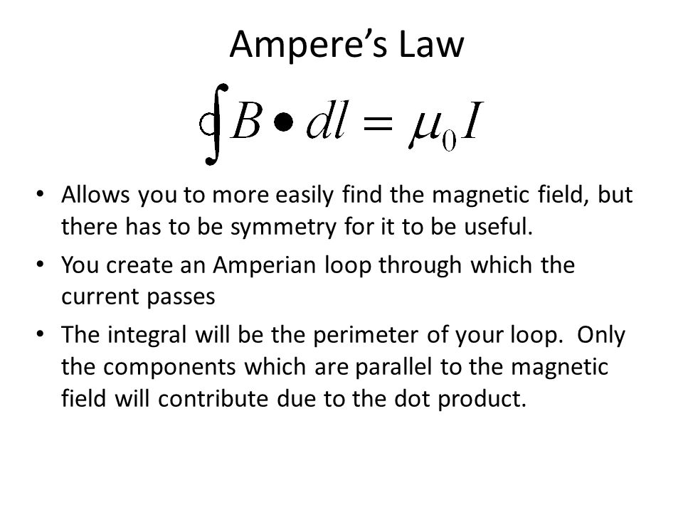 Ampere's Law Allows you to more easily find the magnetic field, but there has to be symmetry for it to be useful.