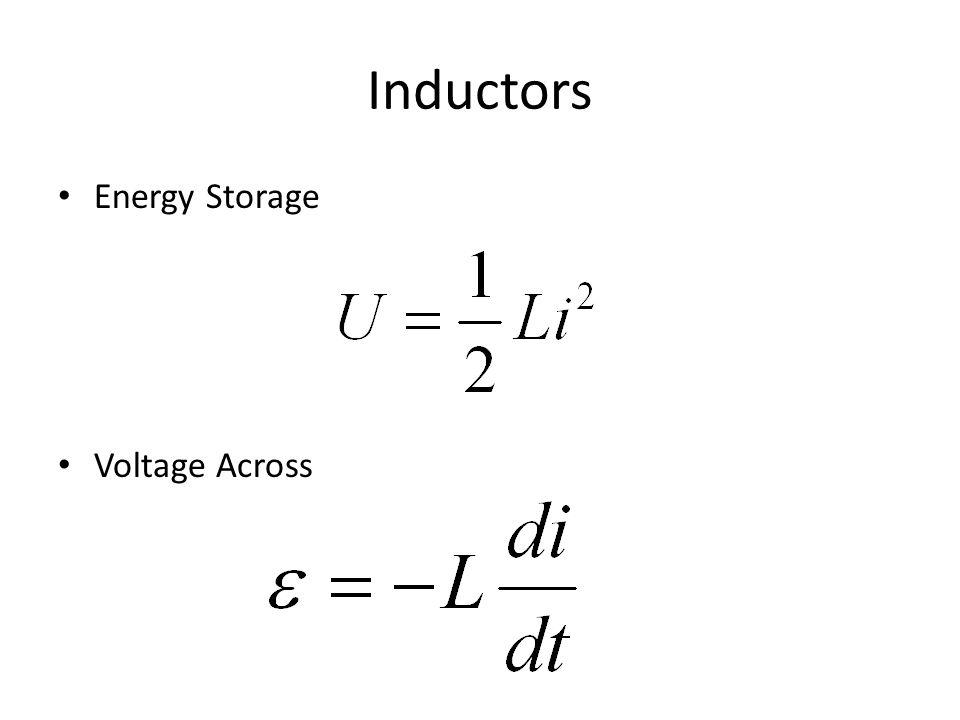 Inductors Energy Storage Voltage Across