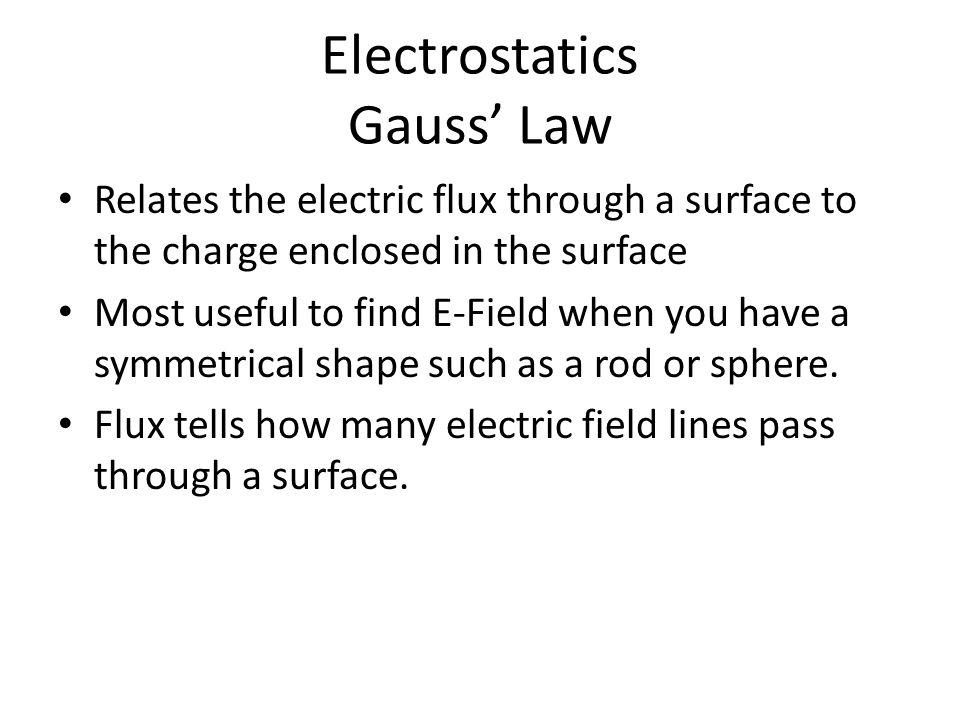 Electrostatics Gauss' Law