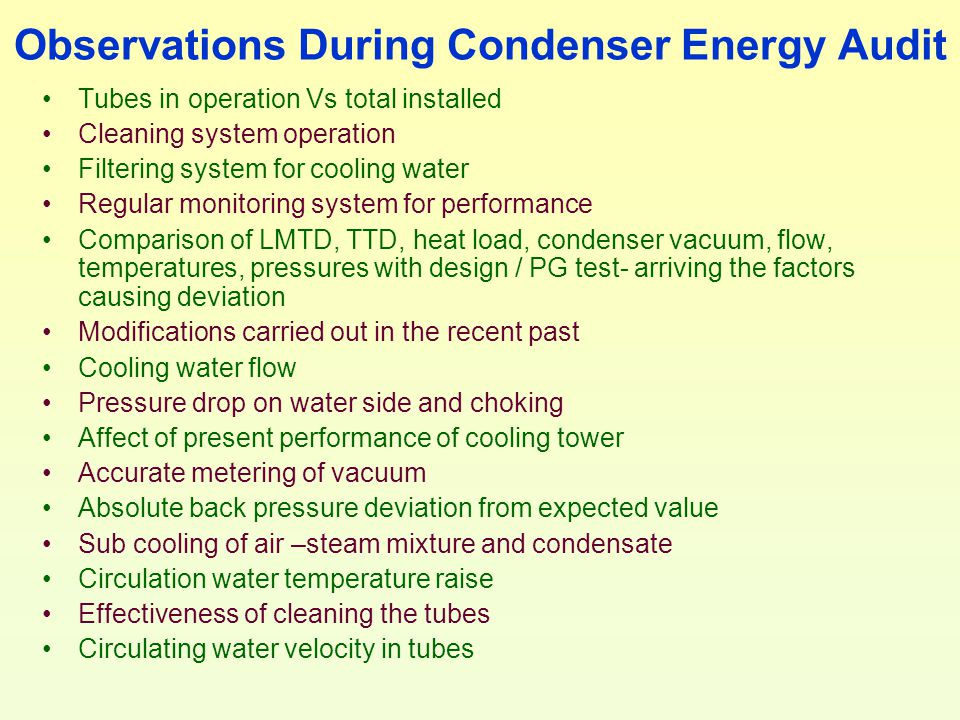 Observations During Condenser Energy Audit