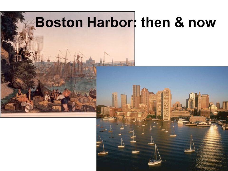 Boston Harbor: then & now