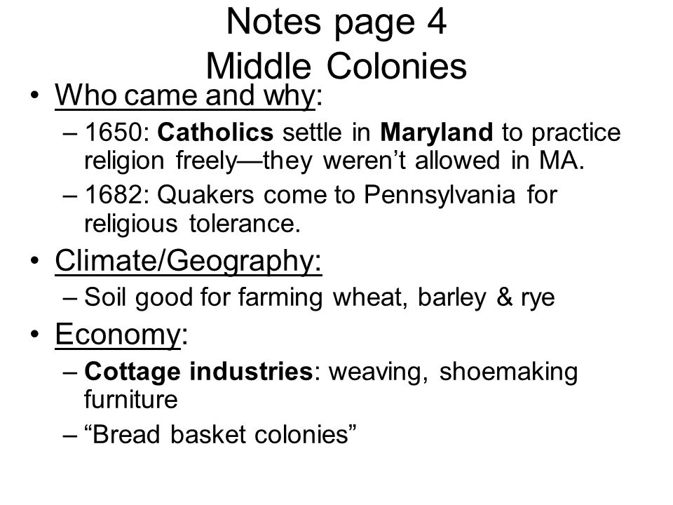 Notes page 4 Middle Colonies