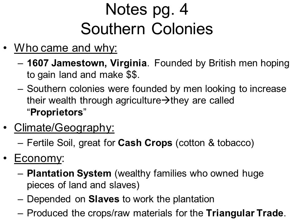 Notes pg. 4 Southern Colonies