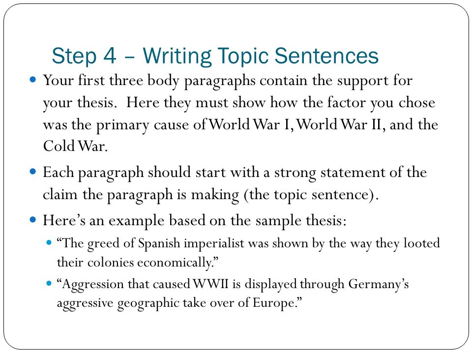Step 4 – Writing Topic Sentences