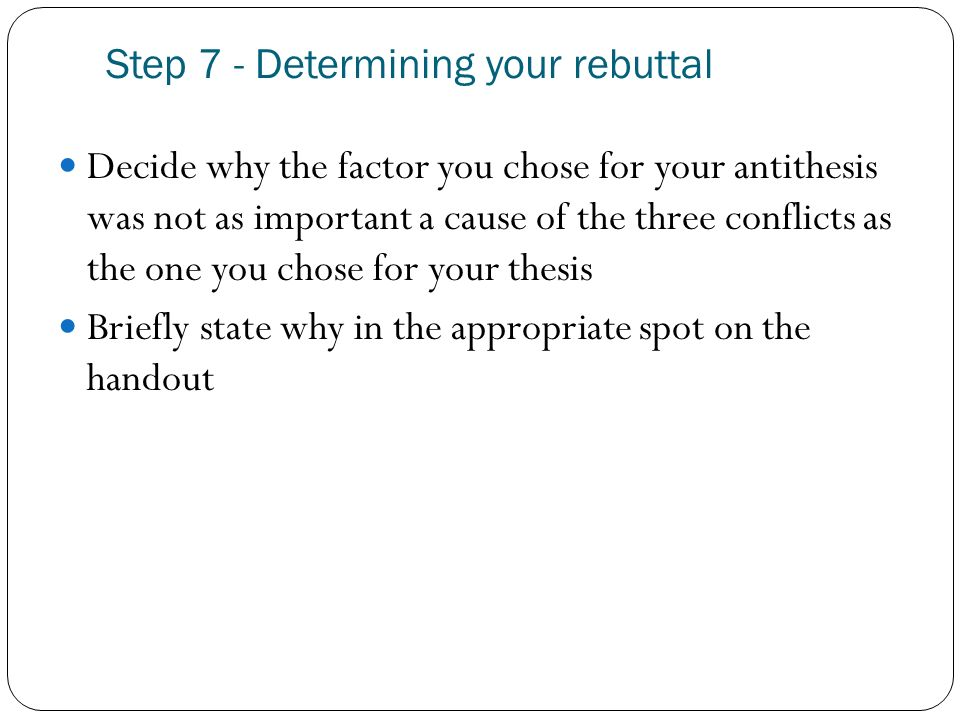 Step 7 - Determining your rebuttal