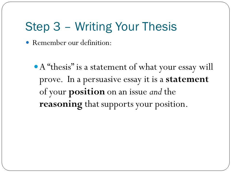 Step 3 – Writing Your Thesis