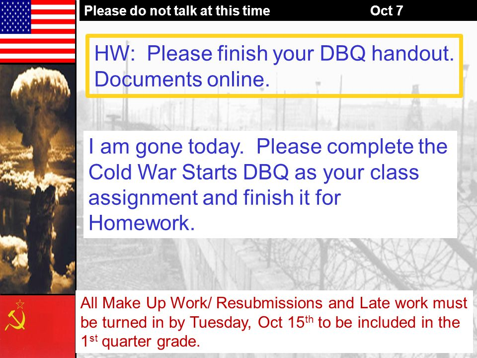 HW: Please finish your DBQ handout. Documents online.