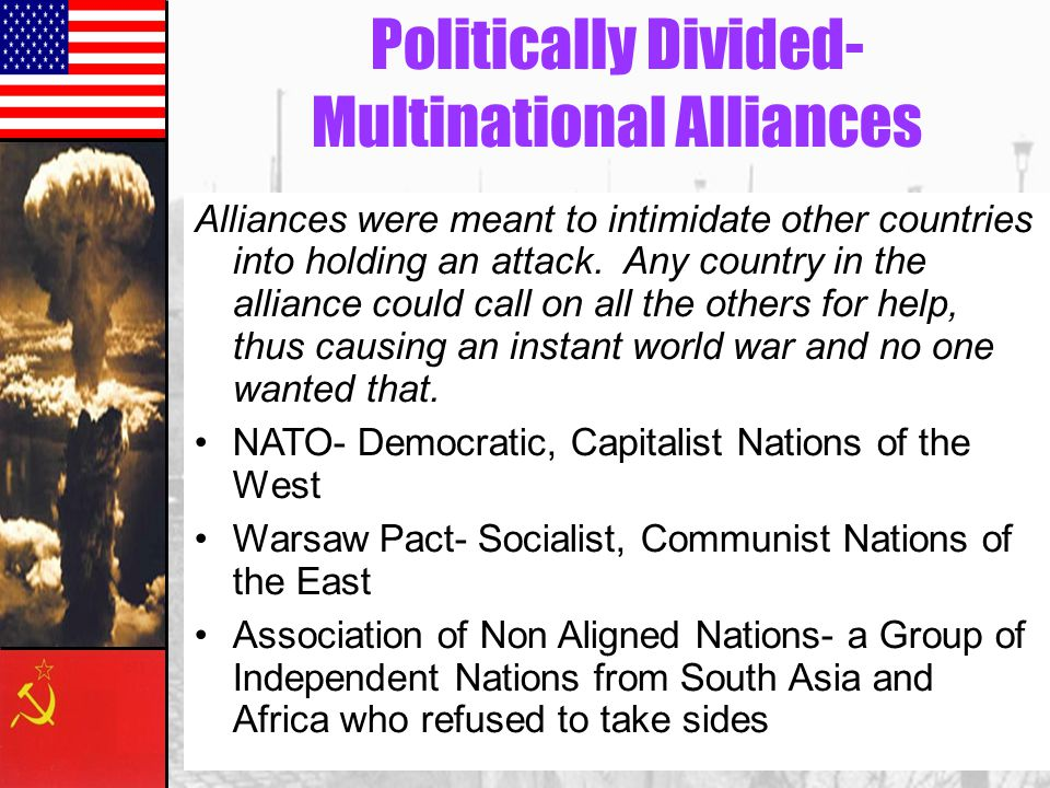 Politically Divided- Multinational Alliances