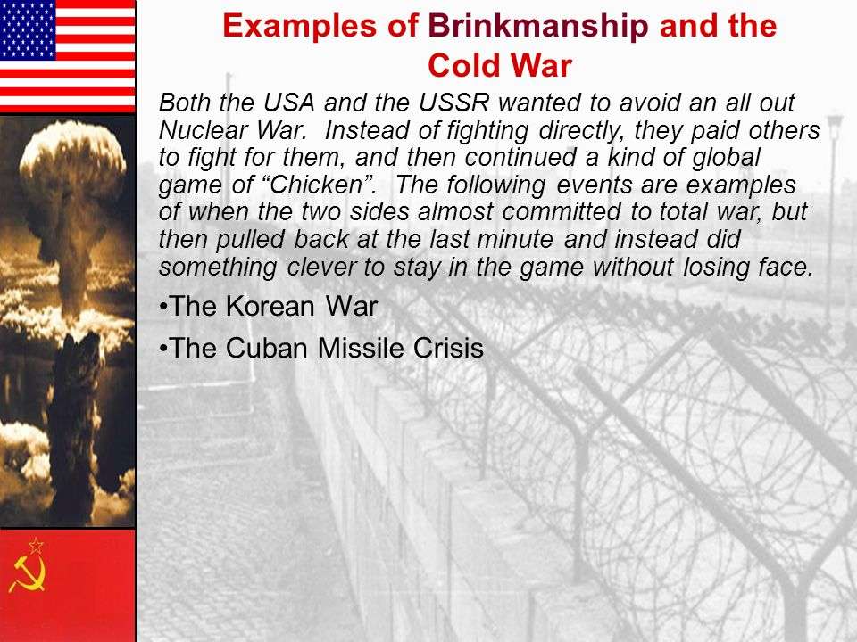 Examples of Brinkmanship and the Cold War