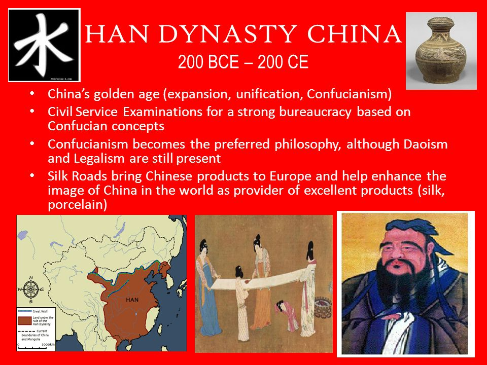 HAN DYNASTY CHINA 200 BCE – 200 CE