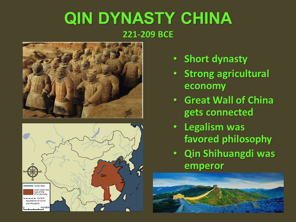 QIN DYNASTY CHINA 221-209 BCE Short dynasty
