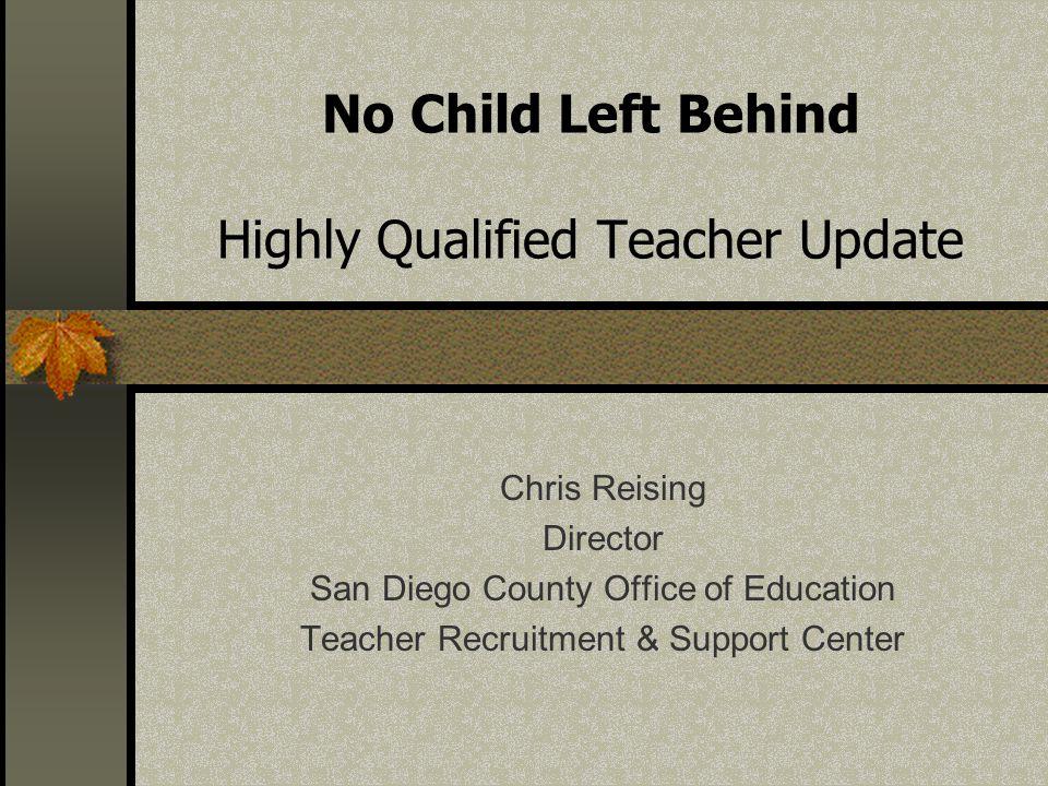 No Child Left Behind Highly Qualified Teacher Update