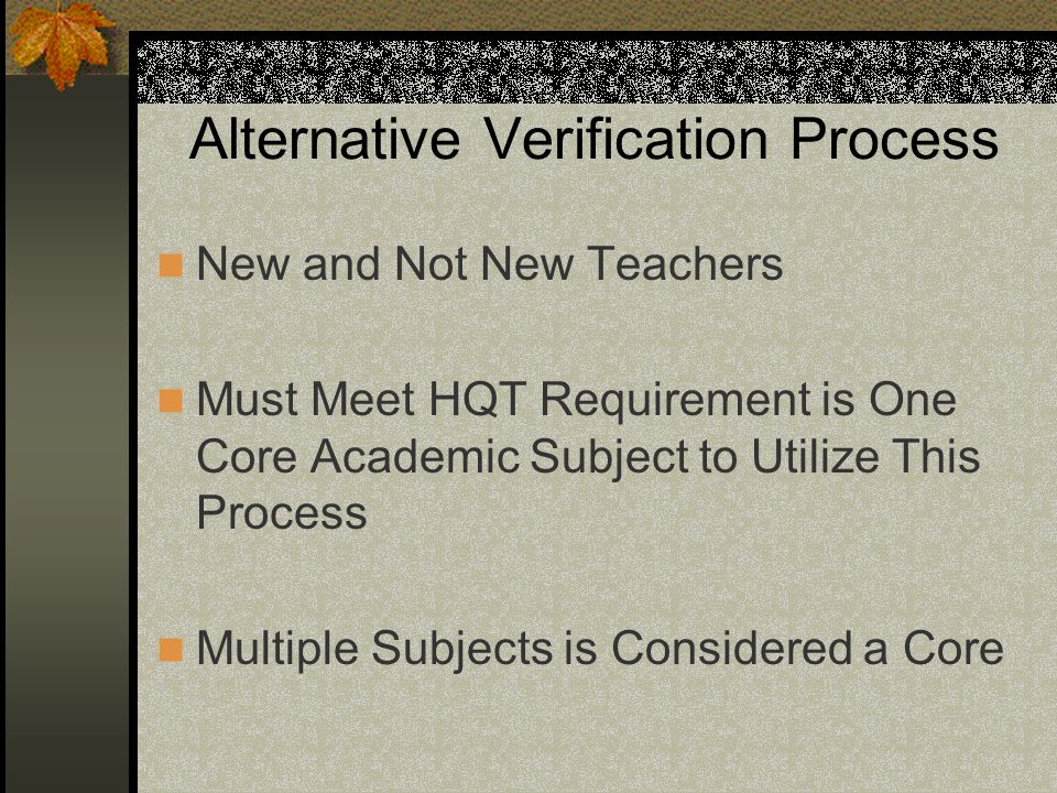 Alternative Verification Process