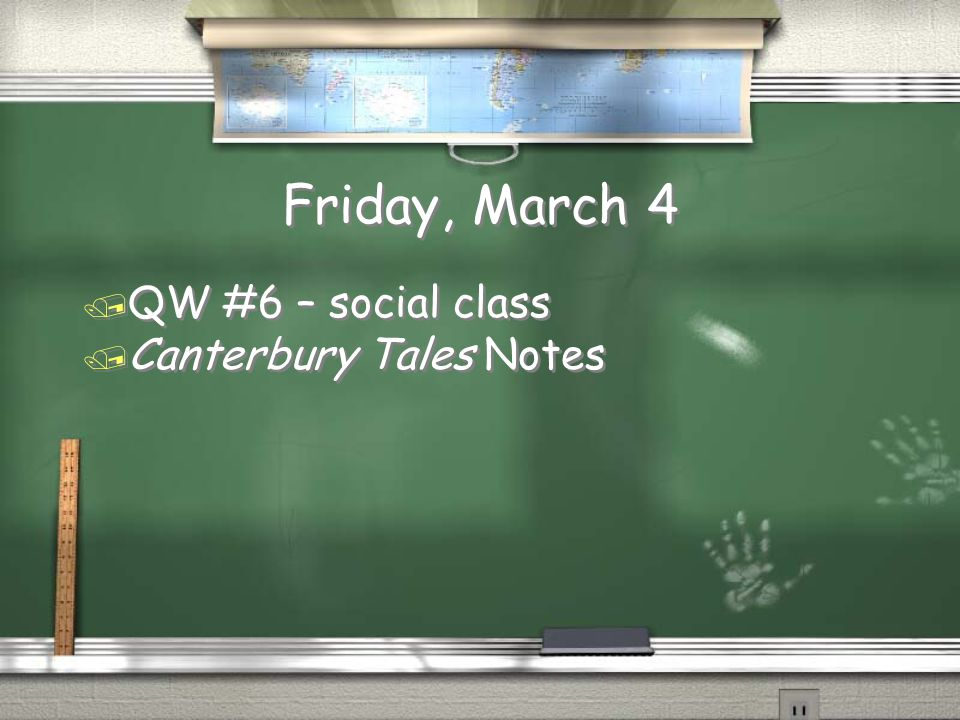 Friday, March 4 QW #6 – social class Canterbury Tales Notes