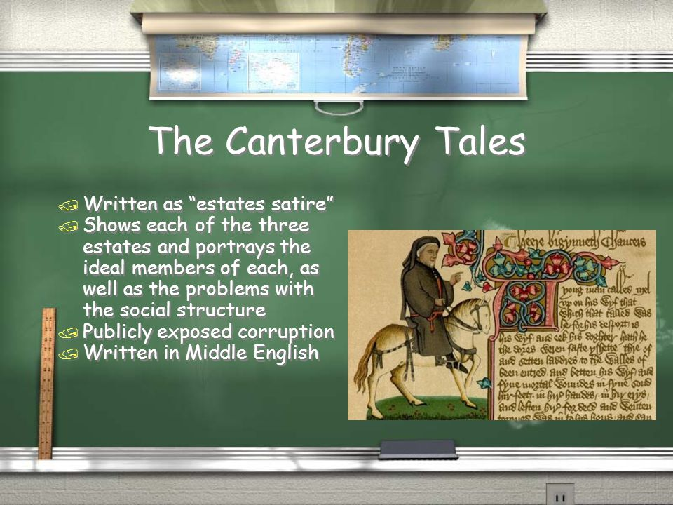 The Canterbury Tales Written as estates satire