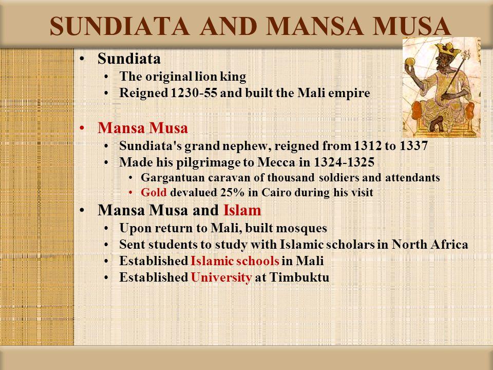 SUNDIATA AND MANSA MUSA
