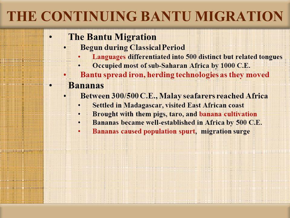 THE CONTINUING BANTU MIGRATION